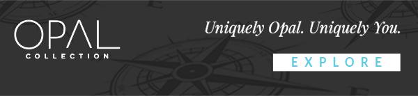 OPAL Collection - Uniquely Opal. Uniquely You. - Explore